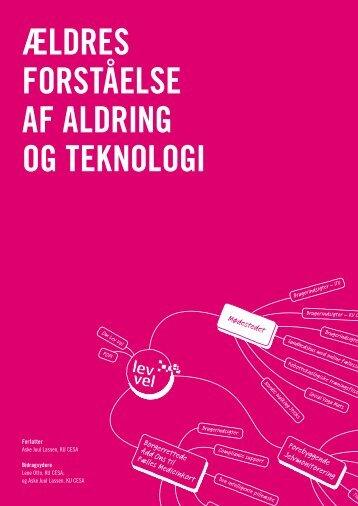Ældres forståelse af aldring og teknologi - Lev Vel