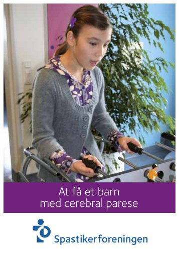 At få et barn med cerebral parese - Spastikerforeningen