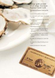 Mange gode grunde til at vælge American Express® Gold Card