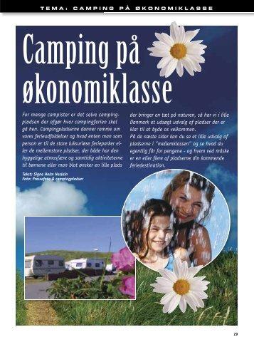 For mange campister er det selve camping- pladsen der afgør hvor ...
