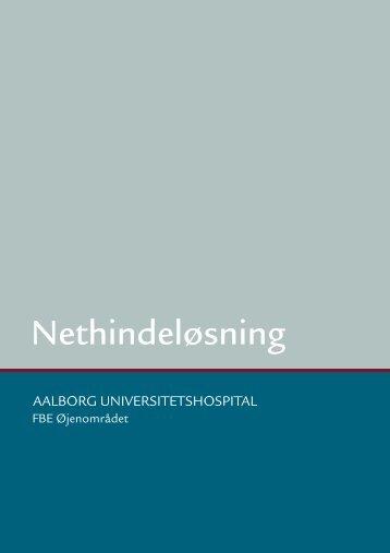 Nethindeløsning - Aalborg Universitetshospital
