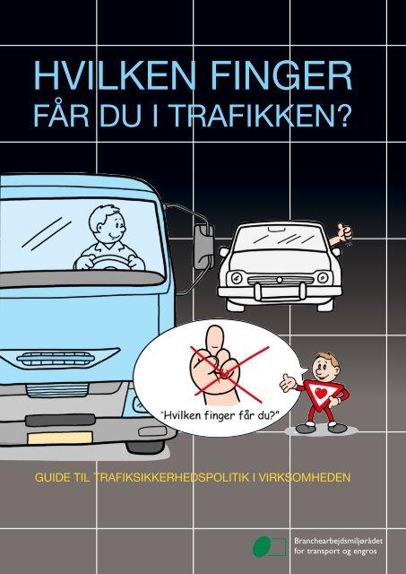 Guide til trafiksikkerhedspolitik i virksomheden. - BAR transport og ...