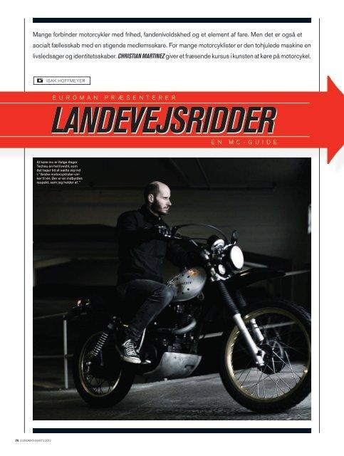 Mange forbinder motorcykler med frihed, fandenivoldskhed og et ...