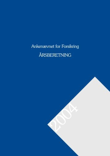 årsberetning 2004 - Ankenævnet for Forsikring