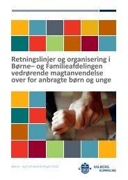 Retningslinjer og organisering i Børne - Aalborg Kommune