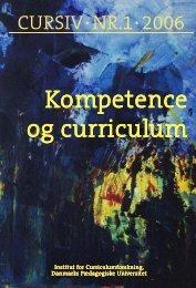 Kompetence og curriculum - Institut for Uddannelse og Pædagogik ...