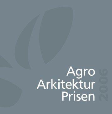 Agro Arkitektur Prisen 20 - LandbrugsInfo