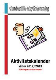 Aktivitetskalender 2012-2013 - Gundsølille Skytteforening
