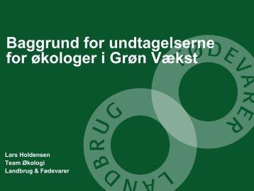 Baggrund for undtagelserne for økologer i Grøn Vækst - LandbrugsInfo