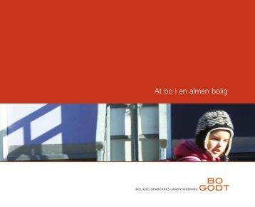 At bo i en almen bolig (intro-pjece fra BL) - Boligselskabet Lejerbo