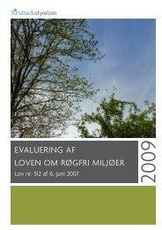 EvaluEring af lovEn om røgfri miljøEr - Sundhedsstyrelsen