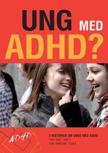 Ung med ADHD? - ADHD: Foreningen