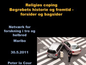 Religiøs coping Begrebets historie og fremtid - Research in Faith ...