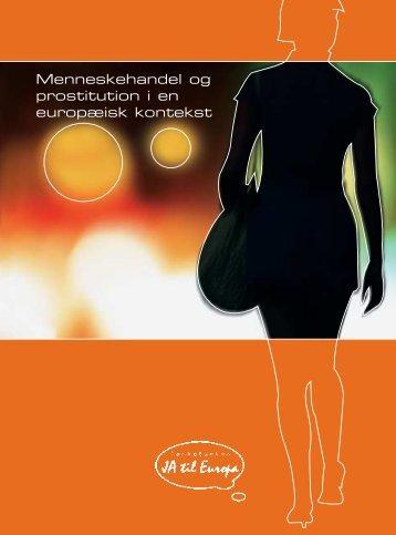 Menneskehandel og prostitution i en europæisk ... - Radikale.net