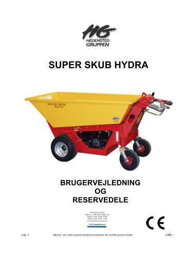 SUPER SKUB HYDRA - Hedensted Gruppen