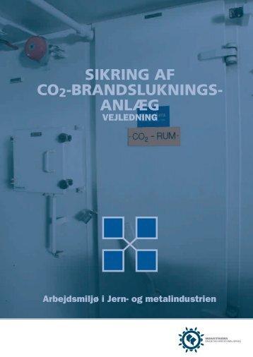 Hent Sikring af CO2-Brandslukningsanlæg - Industriens ...