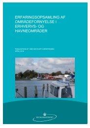 Erfaringsopsamling af områdefornyelse i erhvervs - EUKN.dk