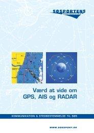 Værd at vide om GPS, AIS og RADAR - Søsportens Sikkerhedsråd