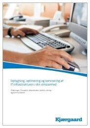 Opbygning, optimering og servicering af IT-infrastrukturen i din ...