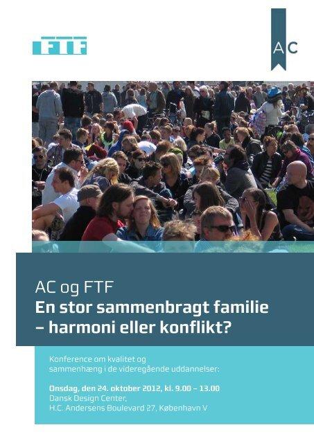 AC og FTF En stor sammenbragt familie – harmoni eller konflikt?