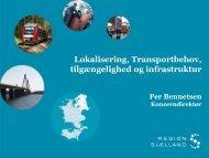 Lokalisering, Transportbehov, tilgængelighed og infrastruktur ... - Ida