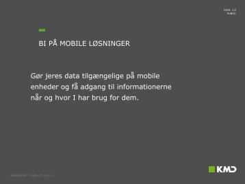Gør jeres data tilgængelige på mobile enheder og få adgang til ...