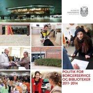 Politik for Borgerservice og Biblioteker 2011-2014 - Aarhus.dk
