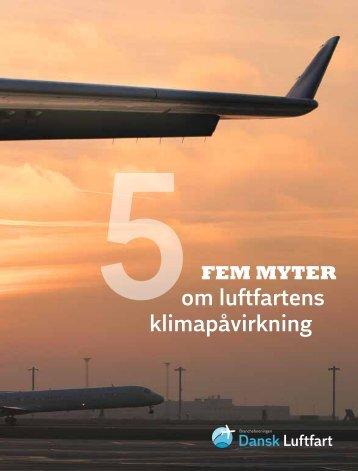 Fem myter om luftfartens klimapåvirkning - Dansk Luftfart