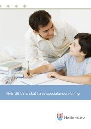 Hvis dit barn skal have specialundervisning - Haderslev Kommune