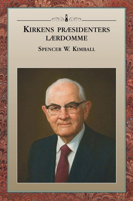 Kirkens præsidenters lærdomme: Spencer W. Kimball