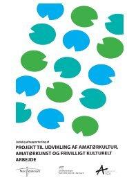 Læs mere her. - Amatørernes Kunst og Kultur Samråd