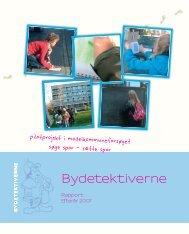 Rapport – Bydetektiverne (pdf, 13.6 mb) - sporiaarhus.dk