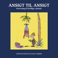 ANSIGT TIL ANSIGT - Center for frivilligt socialt arbejde