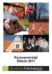 Kursusoversigt Efterår 2011 - Djurslands Folkehøjskole