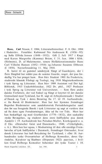 Roos, Carl Nissen, f. 1884, Litteraturhistoriker. F. 8. Okt ... - Rosekamp