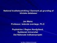 National kvalitetsudvikling I Danmark på grundlag af ... - Helse Nord