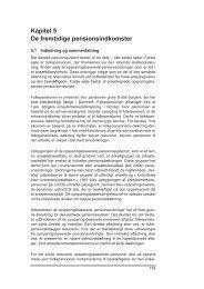 Kapitel 5 De fremtidige pensionsindkomster - Finansministeriet
