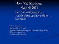 Selvhjulpne og aktive ældre - Lev Vel