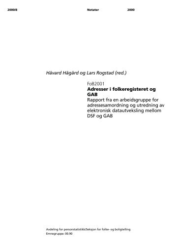 Håvard Hågård og Lars Rogstad (red.) FoB2001 Adresser i ... - SSB