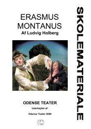 ERASMUS MONTANUS - Odense Teater