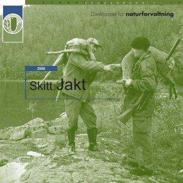 Skitt Jakt 08 - Direktoratet for naturforvaltning