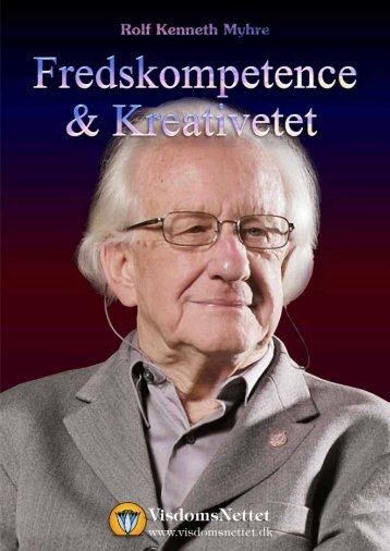 FREDSKOMPETENCE & KREATIVITET - Rolf ... - Visdomsnettet