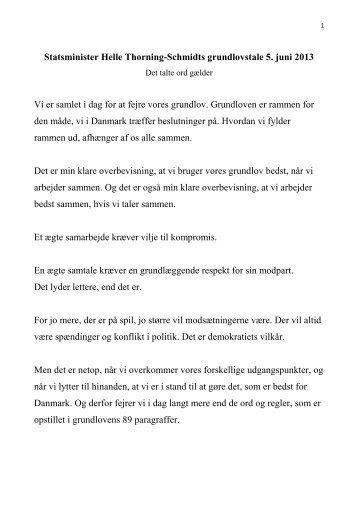 Statsminister Helle Thorning-Schmidts grundlovstale 5. juni 2013 Vi ...