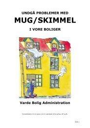 Undgå problemer med mug/skimmel i vore boliger - Varde Bolig ...