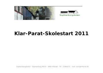Klar-Parat-Skolestart 2011 - Sophienborgskolen