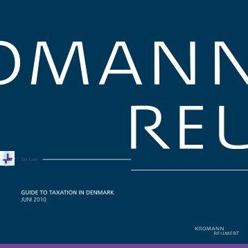 GUIDE TO TAXATION IN DENMARK JUNI 2010 - Kromann Reumert