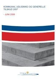 KOMMUNAL UDLIGNING OG GENERELLE TILSKUD 2007 - JUNI ...