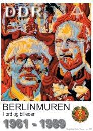 Berlinmuren i ord og billeder 1961 - 1989