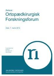 Ortopædkirurgisk Forskningsforum - Aalborg Universitetshospital