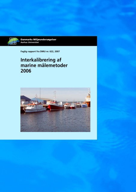 Interkalibrering af marine målemetoder 2006 - Faglig rapport fra ...
